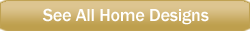 http://www.pulte.com/assets/email/Consumer/Buttons/Mobile_Button_LG_250w_SEE-ALL-HOME-DESIGNS.png